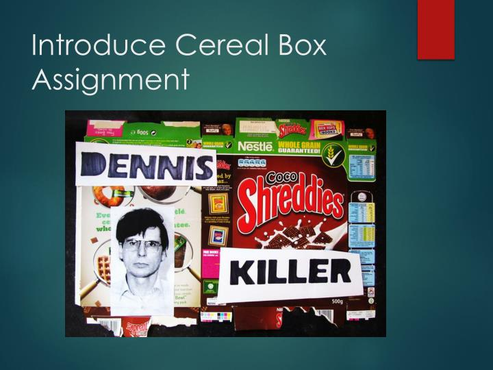 Introduce Cereal Box Assignment