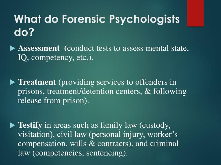 What do Forensic Psychologists do?