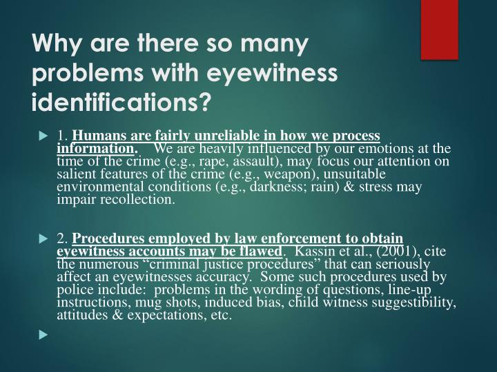 Why are there so many problems with eyewitness identifications?