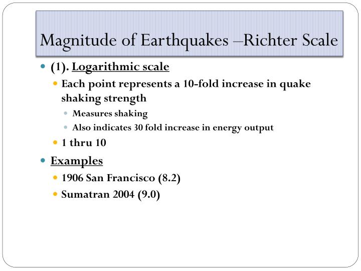 Magnitude of Earthquakes –Richter Scale