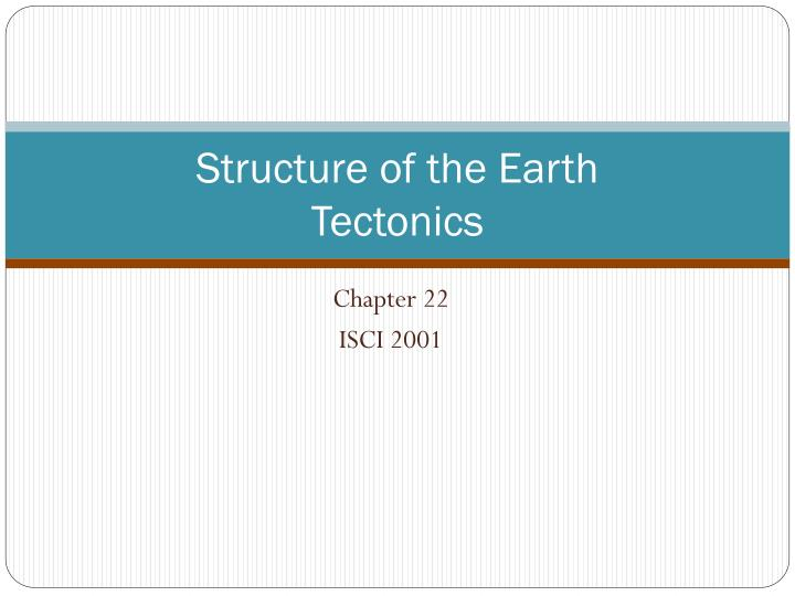 structure of the earth tectonics