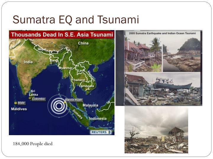 Sumatra EQ and Tsunami