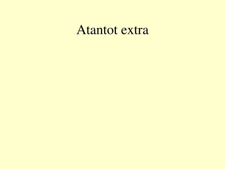 Atantot extra