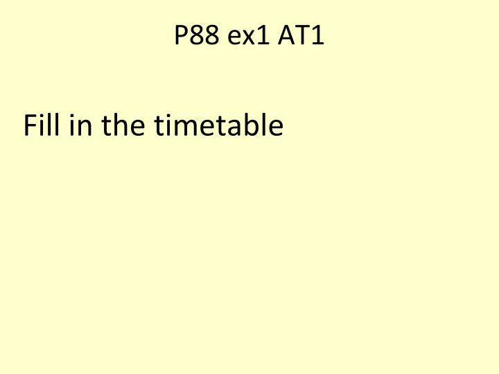 P88 ex1 AT1