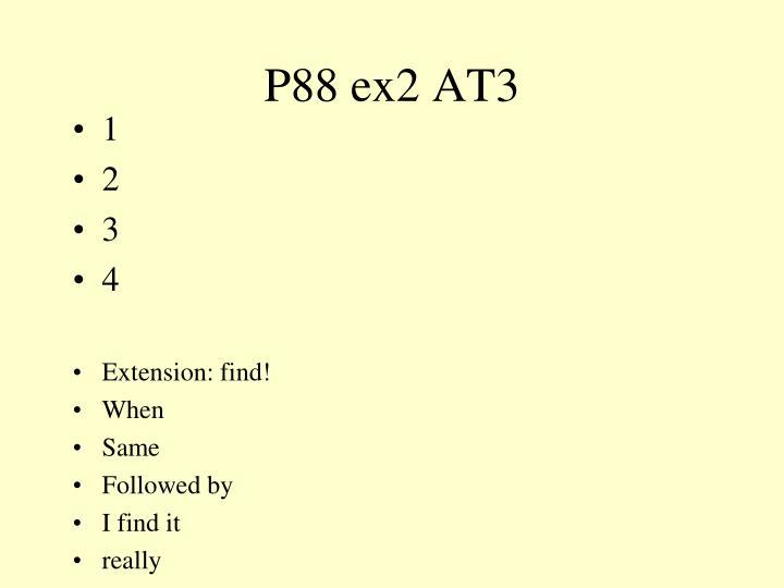 P88 ex2 AT3