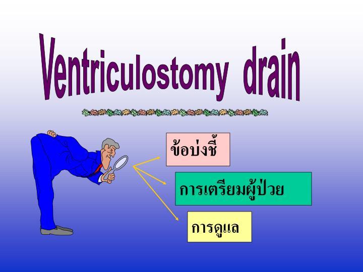 Ventriculostomy  drain