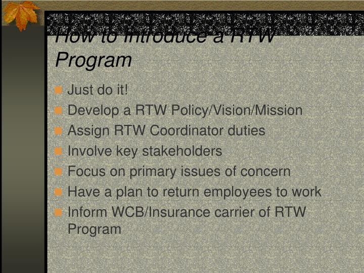 How to Introduce a RTW Program