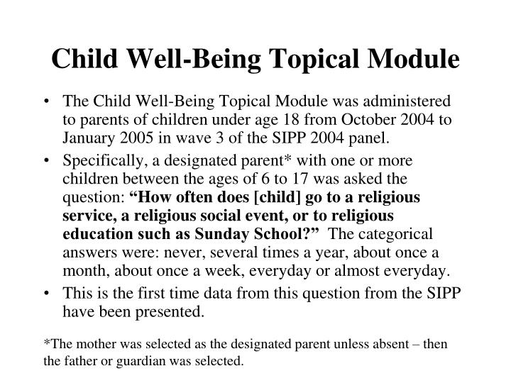 Child Well-Being Topical Module