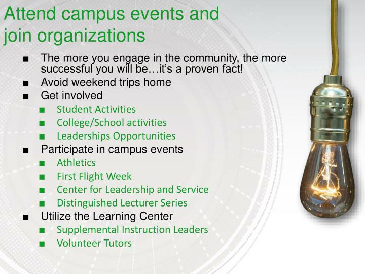 Attend campus events and