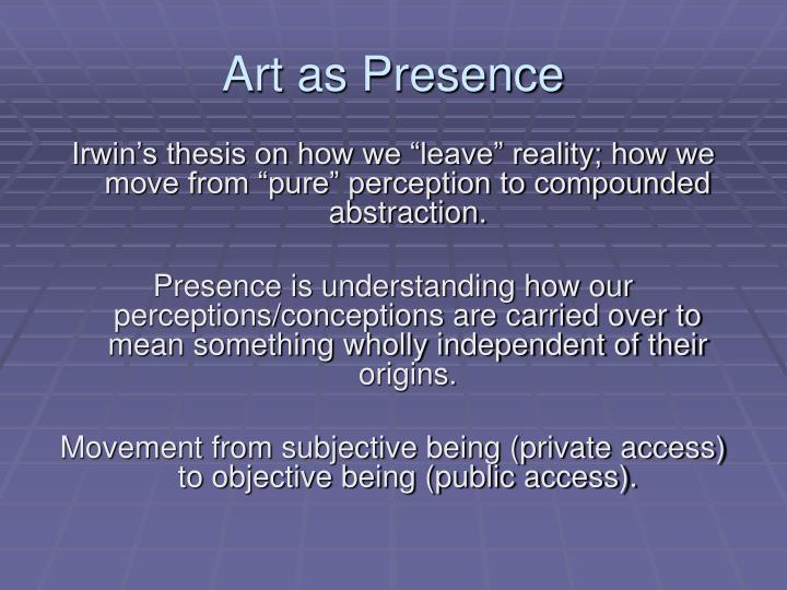 Art as Presence