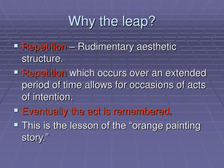 Why the leap?