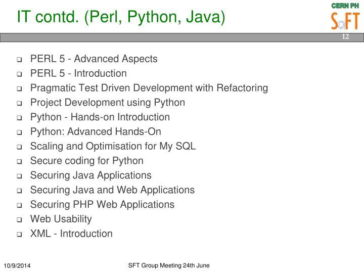 IT contd. (Perl, Python, Java)