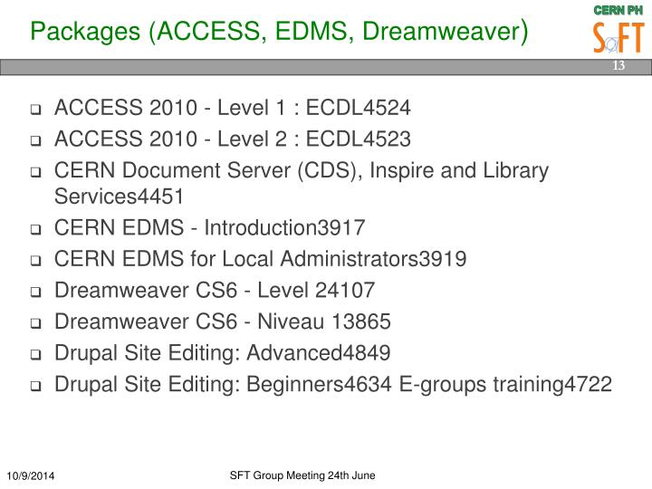 Packages (ACCESS, EDMS, Dreamweaver