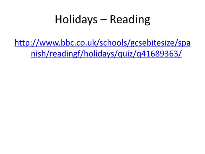 Holidays – Reading