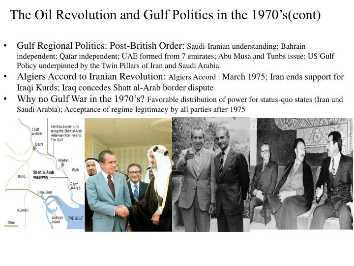 The Oil Revolution and Gulf Politics in the 1970's(