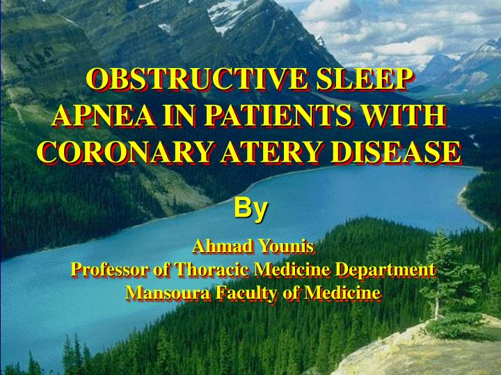 Obstructive sleep apnea in patients with coronary atery disease
