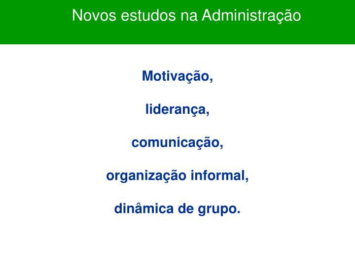 Novos estudos na Administração