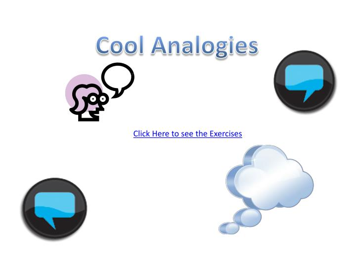 Cool Analogies
