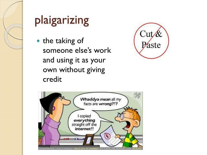plaigarizing