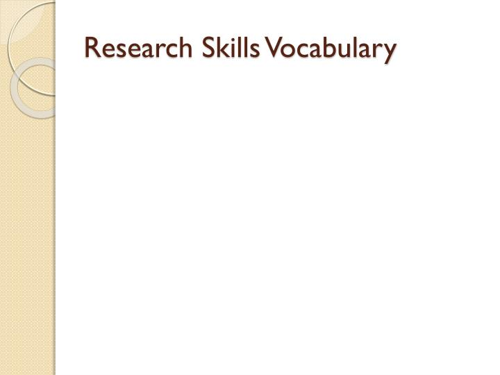 Research skills vocabulary