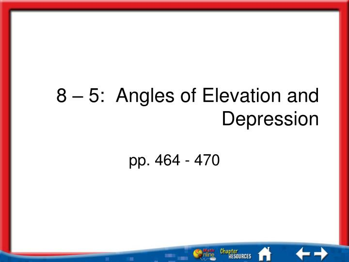 8 5 angles of elevation and depression