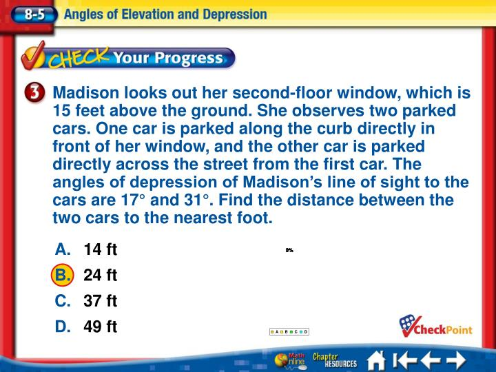 Madison looks out her second-floor window, which is 15 feet above the ground. She observes two parked cars. One car is parked along the curb directly in front of her window, and the other car is parked directly across the street from the first car. The angles of depression of Madison's line of sight to the cars are 17° and 31°. Find the distance between the two cars to the nearest foot.