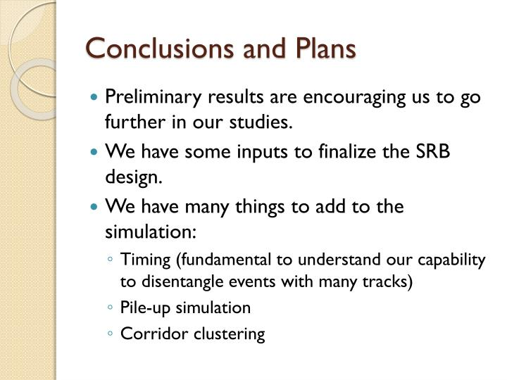 Conclusions and Plans