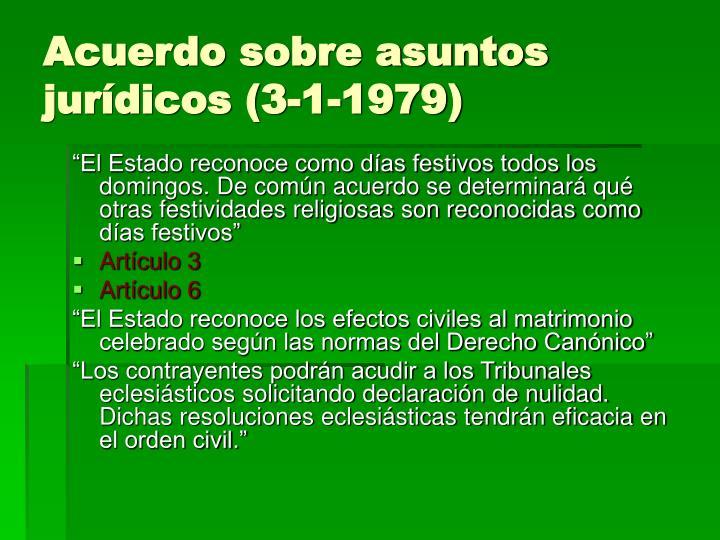Acuerdo sobre asuntos jurídicos (3-1-1979)