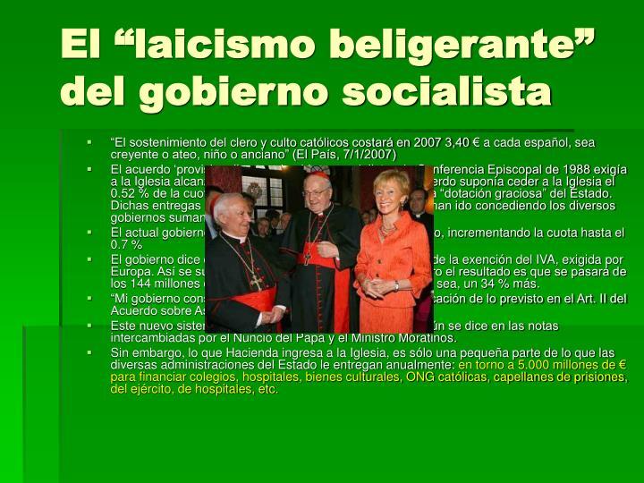 """El """"laicismo beligerante"""" del gobierno socialista"""