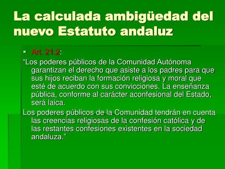 La calculada ambigüedad del nuevo Estatuto andaluz