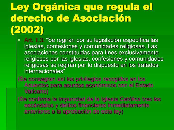 Ley Orgánica que regula el derecho de Asociación (2002)