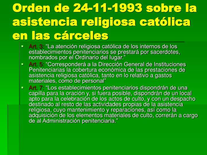 Orden de 24-11-1993 sobre la asistencia religiosa católica en las cárceles