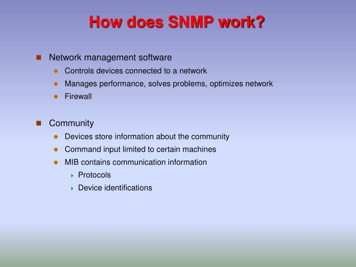 How does SNMP work?
