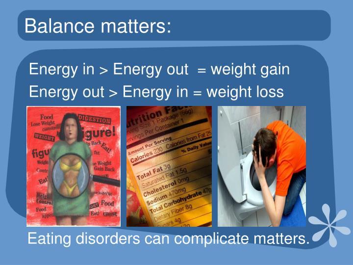 Balance matters: