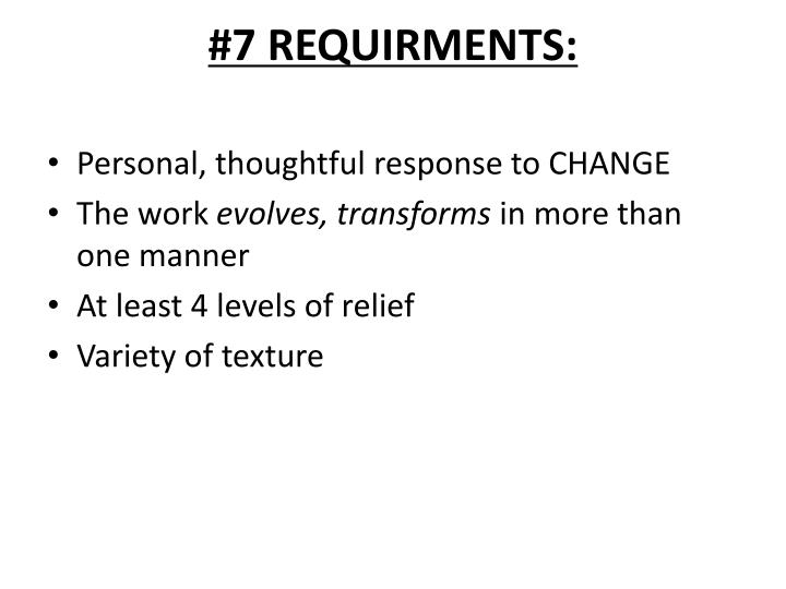 #7 REQUIRMENTS: