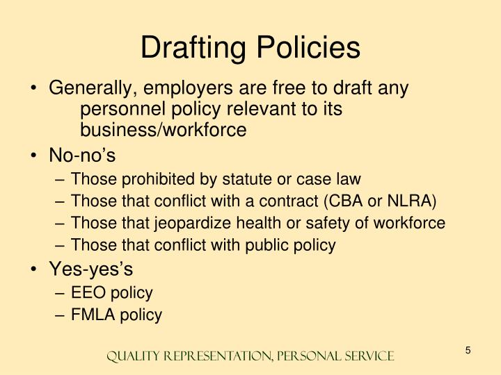 Drafting Policies