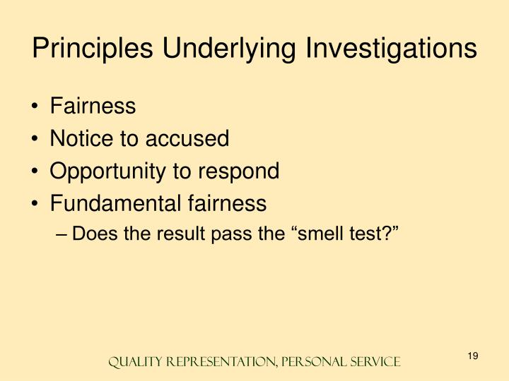 Principles Underlying Investigations