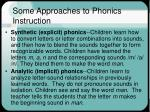 some approaches to phonics instruction