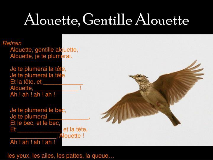 Alouette, Gentille Alouette