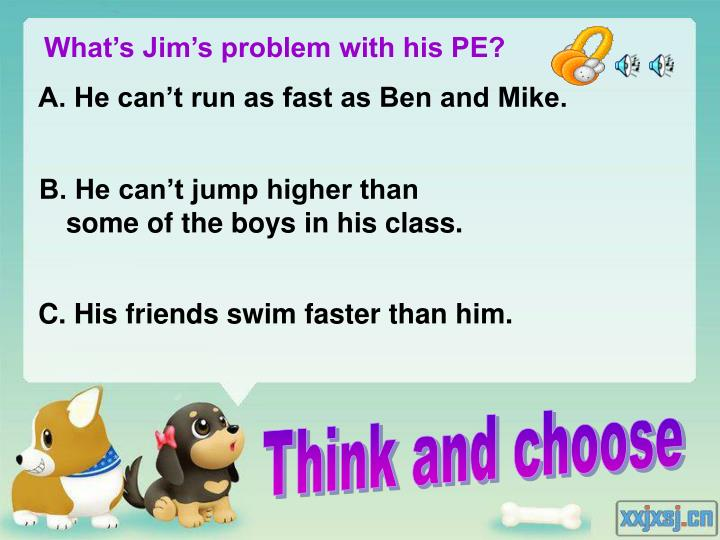 What's Jim's problem with his PE?