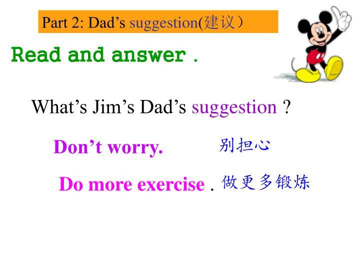 Part 2: Dad's