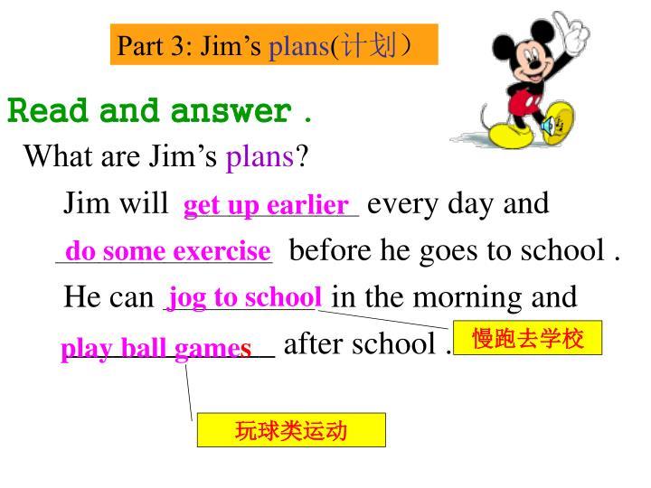 Part 3: Jim's