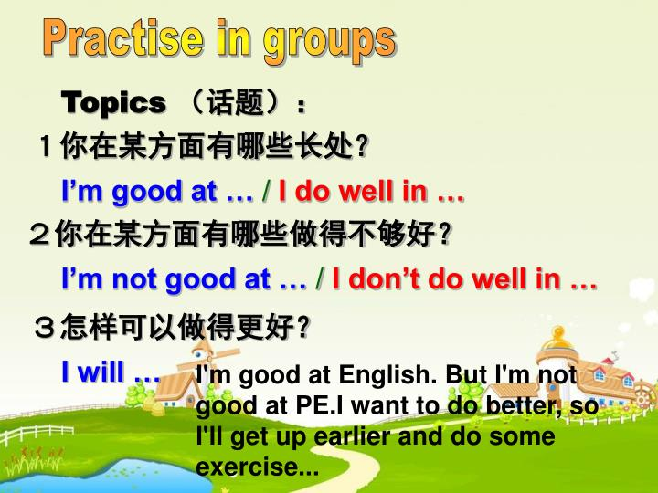 Practise in groups