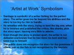 artist at work symbolism