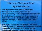 man and nature or man against nature