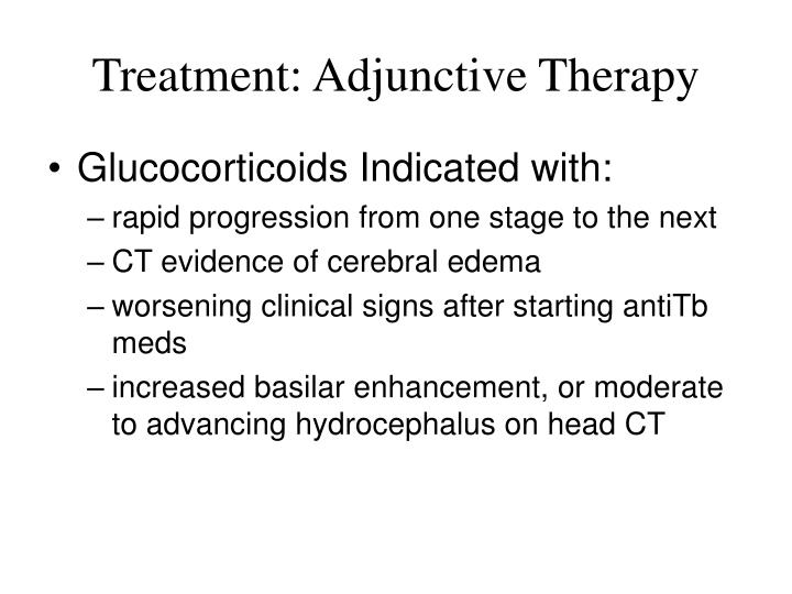 Treatment: Adjunctive Therapy