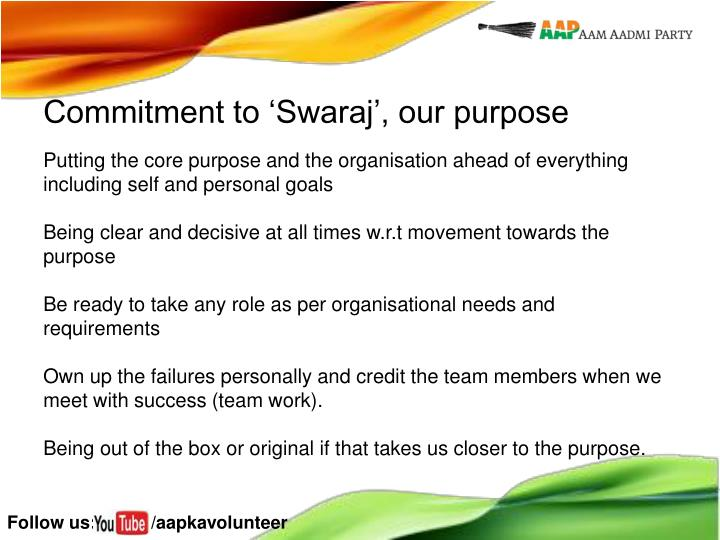 Commitment to 'Swaraj', our purpose