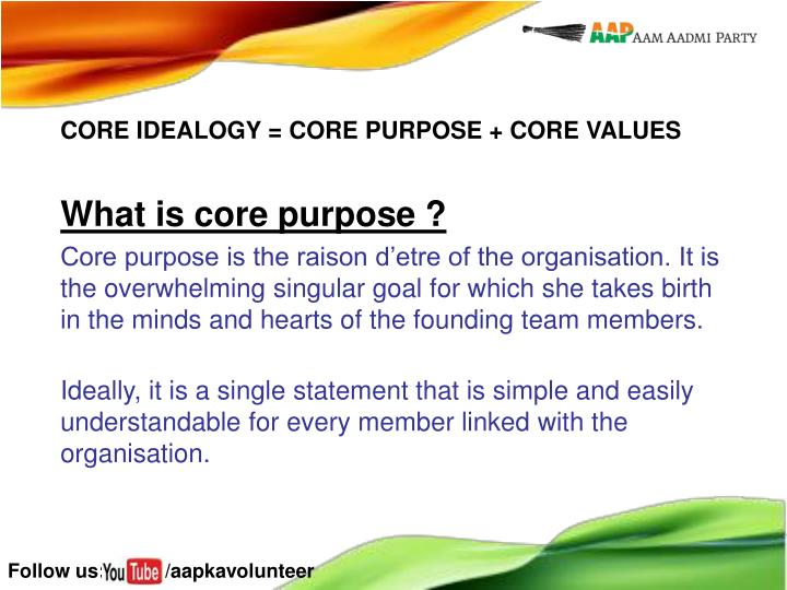 What is core purpose ?