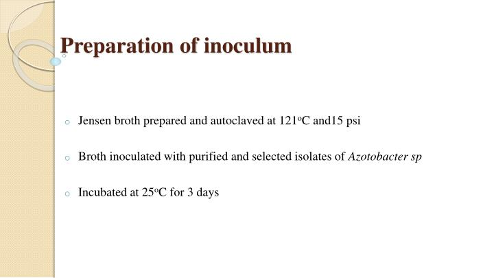 Preparation of inoculum