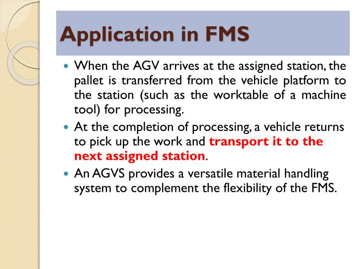 Application in FMS